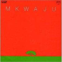 1981 – MKWAJU